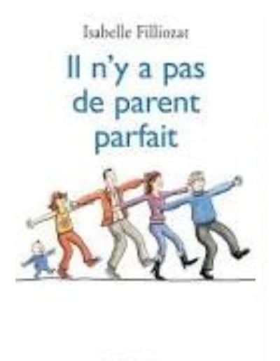 il-n-y-a-pas-de-parents-parfaits